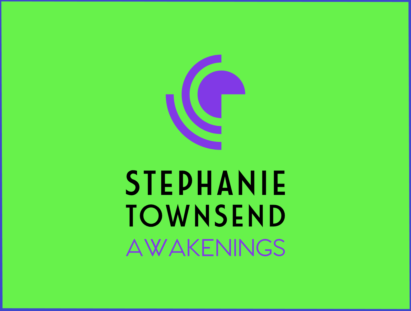 Stephanie Townsend Awakenings